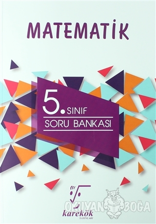 Karekök 5. Sınıf Matematik Soru Bankası - Muharrem Duş - Karekök Yayın