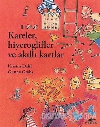 Kareler Hiyeroglifler ve Akıllı Kartlar - Gunna Grahs - Pegasus Yayınl