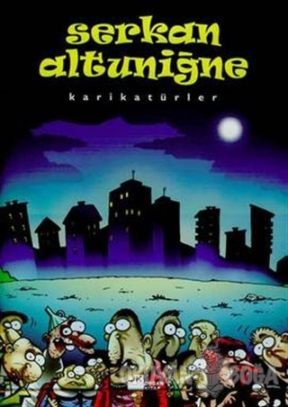 Karikatürler  Serkan Altuniğne