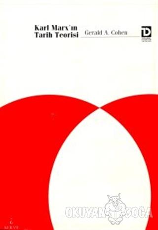 Karl Marx'ın Tarih Teorisi - Gerald A. Cohen - Toplumsal Dönüşüm Yayın