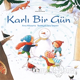 Karlı Bir Gün - Anna Milbourne - TÜBİTAK Yayınları