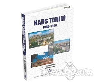 Kars Tarihi 1960-1980 (Ciltli)