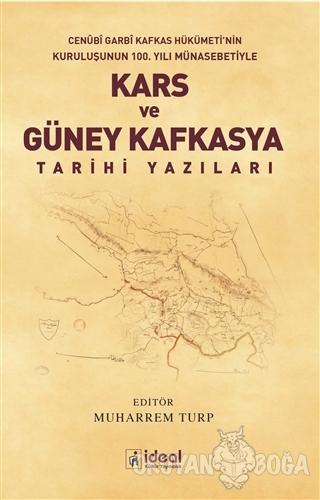 Kars ve Güney Kafkasya Tarihi Yazıları