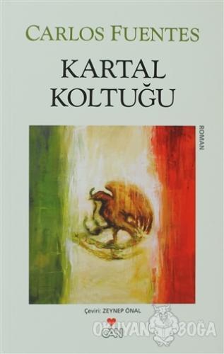 Kartal Koltuğu - Carlos Fuentes - Can Yayınları
