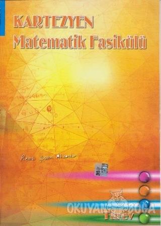 Kartezyen Matematik Fasikülü - Türev - Remzi Şahin Aksankur - Kartezye