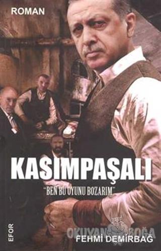Kasımpaşalı - Fehmi Demirbağ - Efor Yayınları