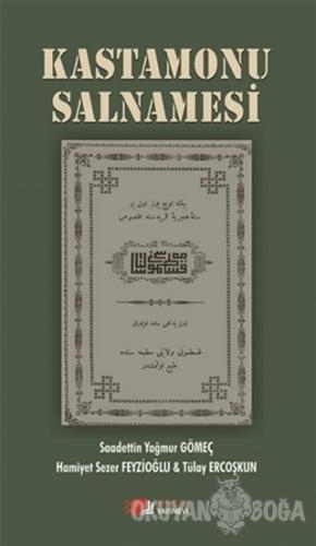 Kastamonu Salnamesi - Saadettin Yağmur Gömeç - Berikan Yayınları