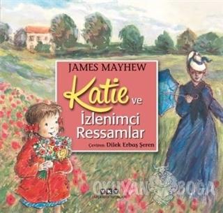 Katie ve İzlenimci Ressamlar