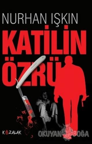 Katilin Özrü - Nurhan Işkın - Kozalak Yayınevi