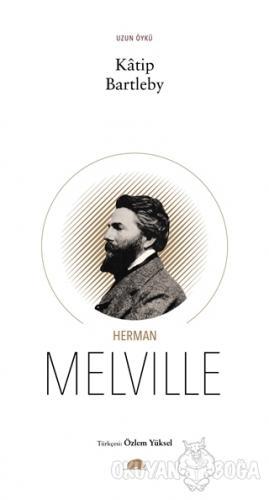 Katip Bartleby - Herman Melville - Kolektif Kitap