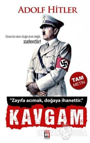 Kavgam (Tam Metin) - Adolf Hitler - Uğur Tuna Yayınları
