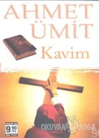 Kavim - Ahmet Ümit - Everest Yayınları