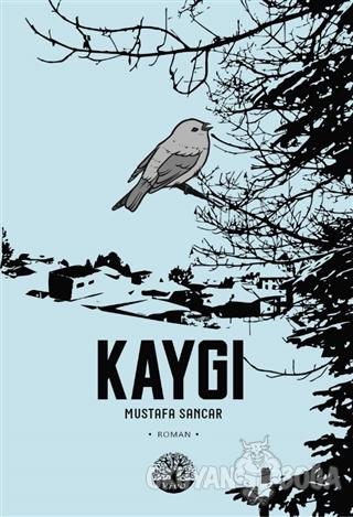Kaygı - Mustafa Sancar - Vivo Yayınevi