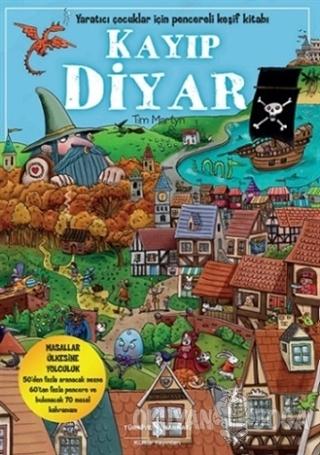Kayıp Diyar (Ciltli) - Tim Martyn - İş Bankası Kültür Yayınları