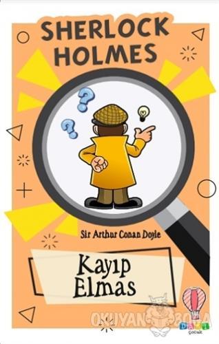 Sherlock Holmes - Çalınan Elmas - Sir Arthur Conan Doyle - Dahi Çocuk