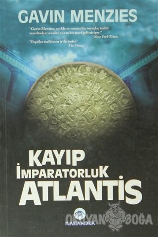 Kayıp İmparatorluk Atlantis - Gavin Menzies - Kassandra Yayınları