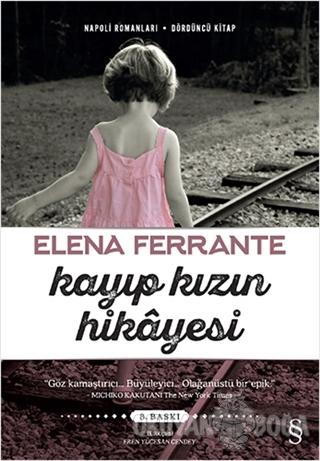 Kayıp Kızın Hikayesi - Elena Ferrante - Everest Yayınları