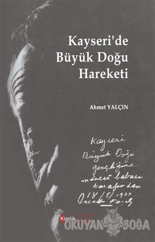 Kayseri'de Büyük Doğu Hareketi