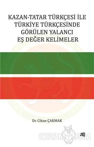 Kazan-Tatar Türkçesi ile Türkiye Türkçesinde Görülen Yalancı Eş Değer