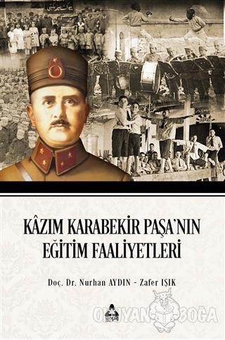 Kazım Karabekir Paşa'nın Eğitim Faaliyetleri
