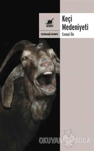 Keçi Medeniyeti - Cemal Un - Ayrıntı Yayınları
