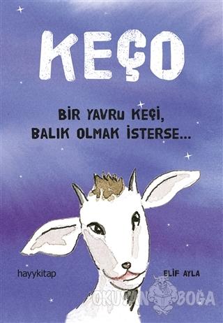 Keço - Elif Ayla - Hayykitap
