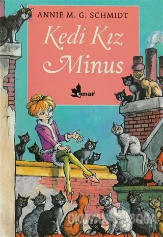 Kedi Kız Minus - Annie M. G. Schmidt - Çınar Yayınları
