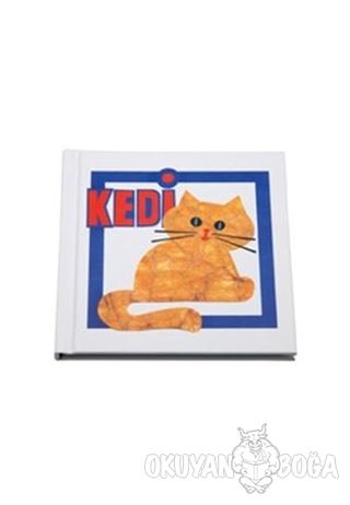 Kedi - Sevdiğim Hayvanlar Dizisi (Ciltli)