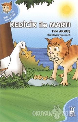 Kedicik ile Martı - Taki Akkuş - Sarissa Yayınları