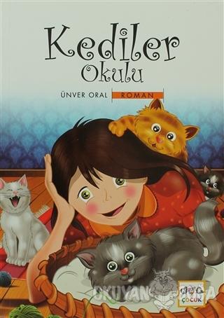 Kediler Okulu - Ünver Oral - Nar Yayınları