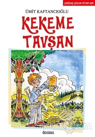 Kekeme Tavşan - Ümit Kaftancıoğlu - Özyürek Yayınları