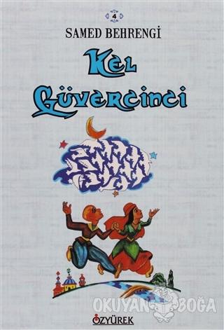 Kel Güvercinci - Samed Behrengi - Özyürek Yayınları - Hikaye Kitapları