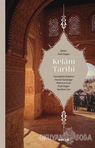 Kelam Tarihi - Doç. Dr. Fadıl Ayğan - Beyan Yayınları