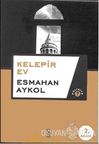 Kelepir Ev - Esmahan Aykol - Everest Yayınları