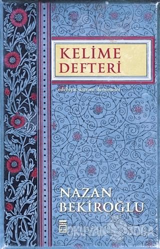 Kelime Defteri - Nazan Bekiroğlu - Timaş Yayınları