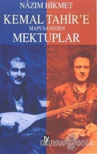 Kemal Tahir'e Mapusaneden Mektuplar - Nazım Hikmet Ran - Tekin Yayınev