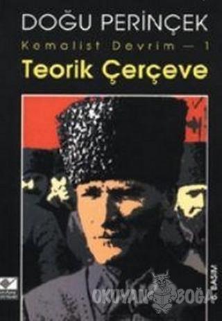 Kemalist Devrim-1 Teorik Çerçeve