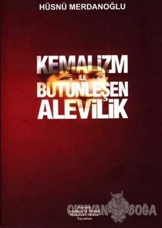 Kemalizm ile Bütünleşen Alevilik