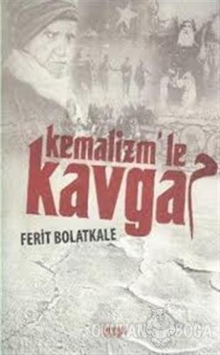 Kemalizm'le Kavga