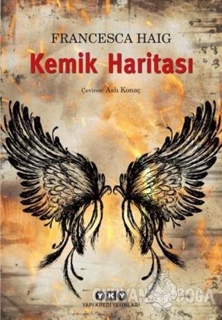 Kemik Haritası - Francesca Haig - Yapı Kredi Yayınları