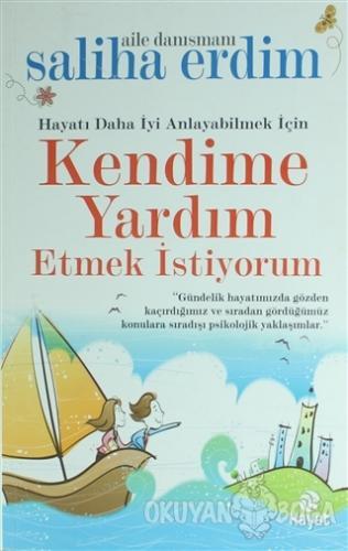Kendime Yardım Etmek İstiyorum - Saliha Erdim - Hayat Yayınları