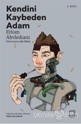 Kendini Kaybeden Adam - Erlom Ahvlediani - Dedalus Kitap