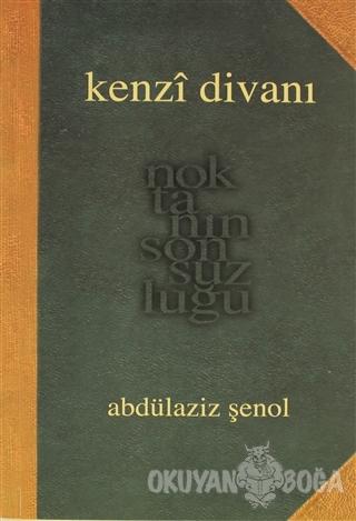 Kenzi Divanı - Abdülaziz Şenol - Pan Yayıncılık