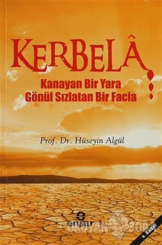 Kerbela - Hüseyin Algül - Ensar Neşriyat
