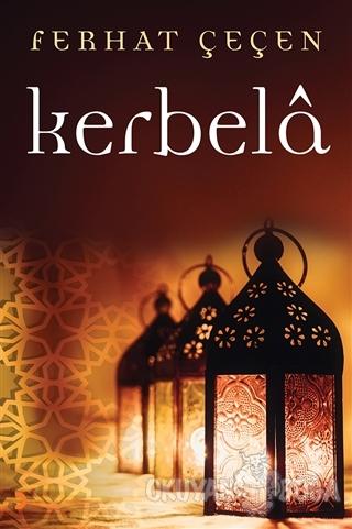 Kerbela - Ferhat Çeçen - Cinius Yayınları