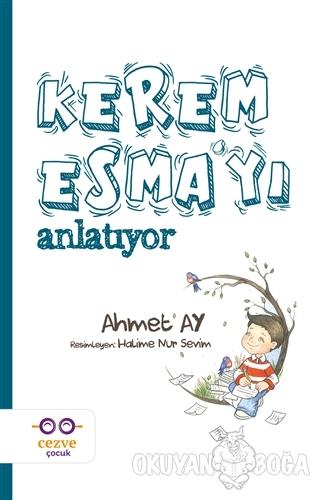 Kerem Esma'yı Anlatıyor