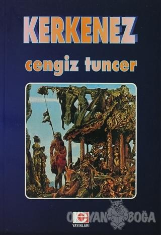 Kerkenez - Cengiz Tuncer - E Yayınları