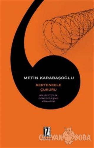 Kertenkele Çukuru - Metin Karabaşoğlu - İz Yayıncılık