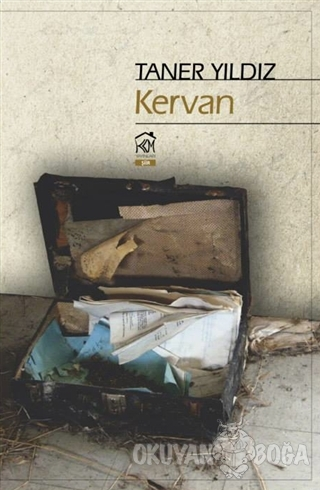 Kervan - Taner Yıldız - Kurgu Kültür Merkezi Yayınları