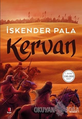 Kervan - İskender Pala - Kapı Yayınları